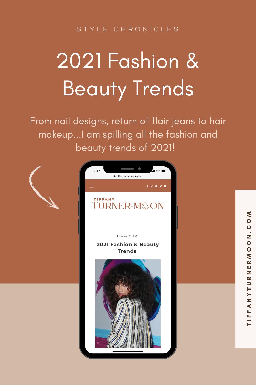 2021 Fashion & Beauty Trends